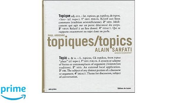 Topiques/topics : Alain Sarfati Architecte / Architect, édition bilingue français-anglais: Amazon.es: Paul Ardenne: Libros en idiomas extranjeros