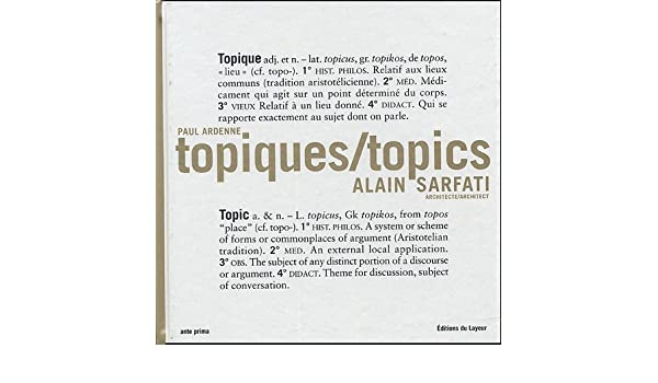 TOPIQUES/TOPICS: paul-ardenne-alain-sarfati: 9782915118056: Amazon.com: Books
