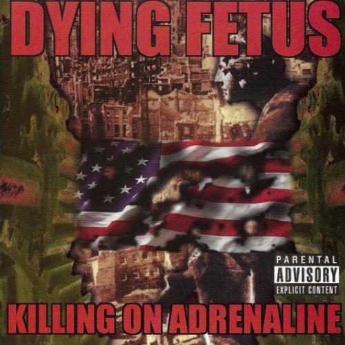 - Killing On Adrenaline [Explicit]