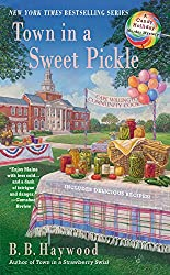 Town in a Sweet Pickle (Candy Holliday Murder Mystery)