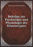 Beiträge Zur Psychologie und Physiologie der Sinnesorgane, Hermann Von Helmholtz, 5519000670