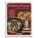 img - for Celebrate Christmas with Della & Friends book / textbook / text book