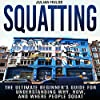 Squatting: The Ultimate Beginner's Guide for Understanding Why, How, and Where People Squat
