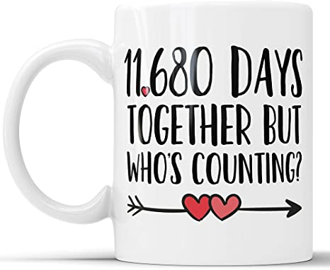 Amazon Com 32nd Anniversary Coffee Mug 11680 Days Together But Who S Counting Funny Wedding Anniversary Gift 32nd Year Anniversary Gifts Jubilee Gift Cup 15 Oz Kitchen Dining