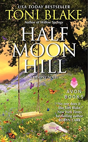 Half Moon Hill: A Destiny Novel (Destiny series) ()