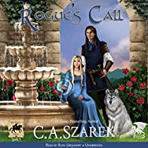 ROGUE'S CALL: THE KING'S RIDERS, VOLUME 3