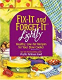 Fix-It and Forget-It Lightly, Phyllis Pellman Good, 1561484318