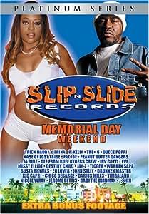 Slip N' Slide Memorial Weekend, Vol. 1
