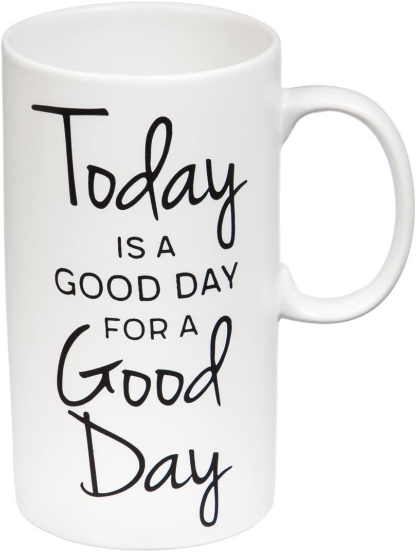 Today is a Good Day 20 OZ Tall Ceramic Cup - 3 x 5 x 6 Inches