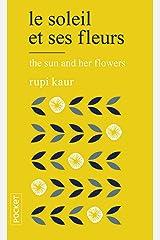 Le soleil et ses fleurs Mass Market Paperback