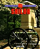 Front cover for the book Shiloh (Battlefields Across America) by Richard Steins