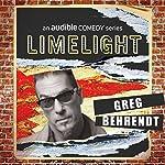Ep. 12: Mind the Gap with Greg Behrendt   Greg Behrendt,Erin Judge,Joe DeVito,April Macie,Nato Green