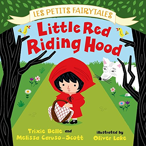 Little Red Riding Hood: Les Petits