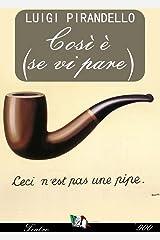 Così è (se vi pare) (Italian Edition) Kindle Edition