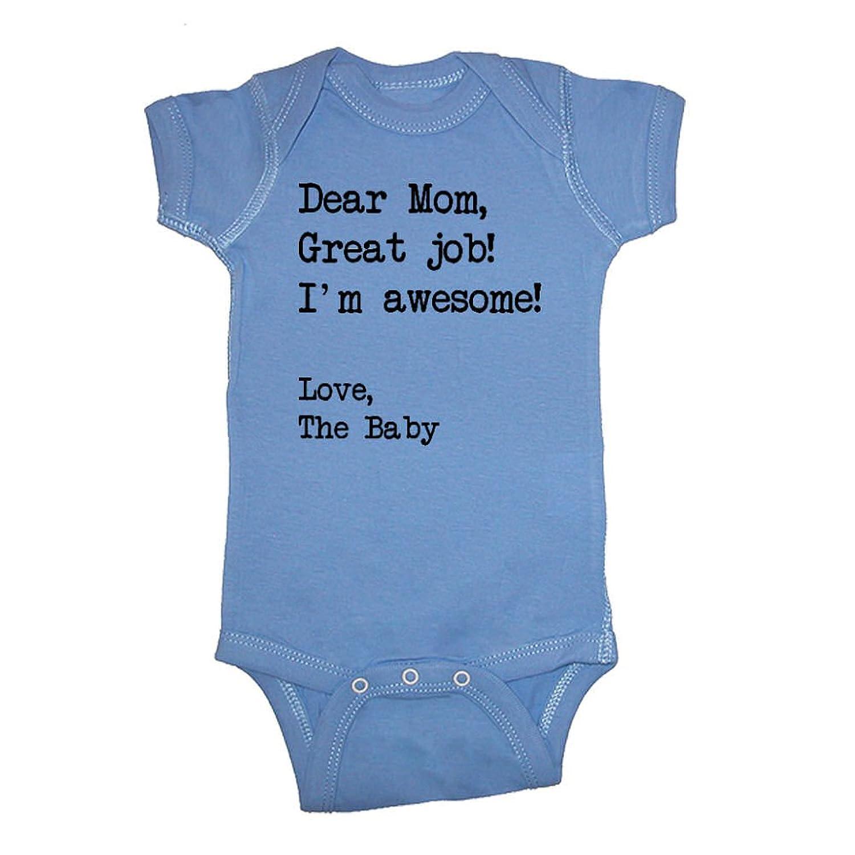 Amazon LOL Baby Dear Mom Good Job I m Awesome Baby Bodysuit