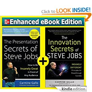 Business Secrets of Steve Jobs: Presentation Secrets and Innovation Secrets All in One Book! Carmine Gallo