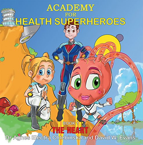 Academy for Health Superheroes: The Heart