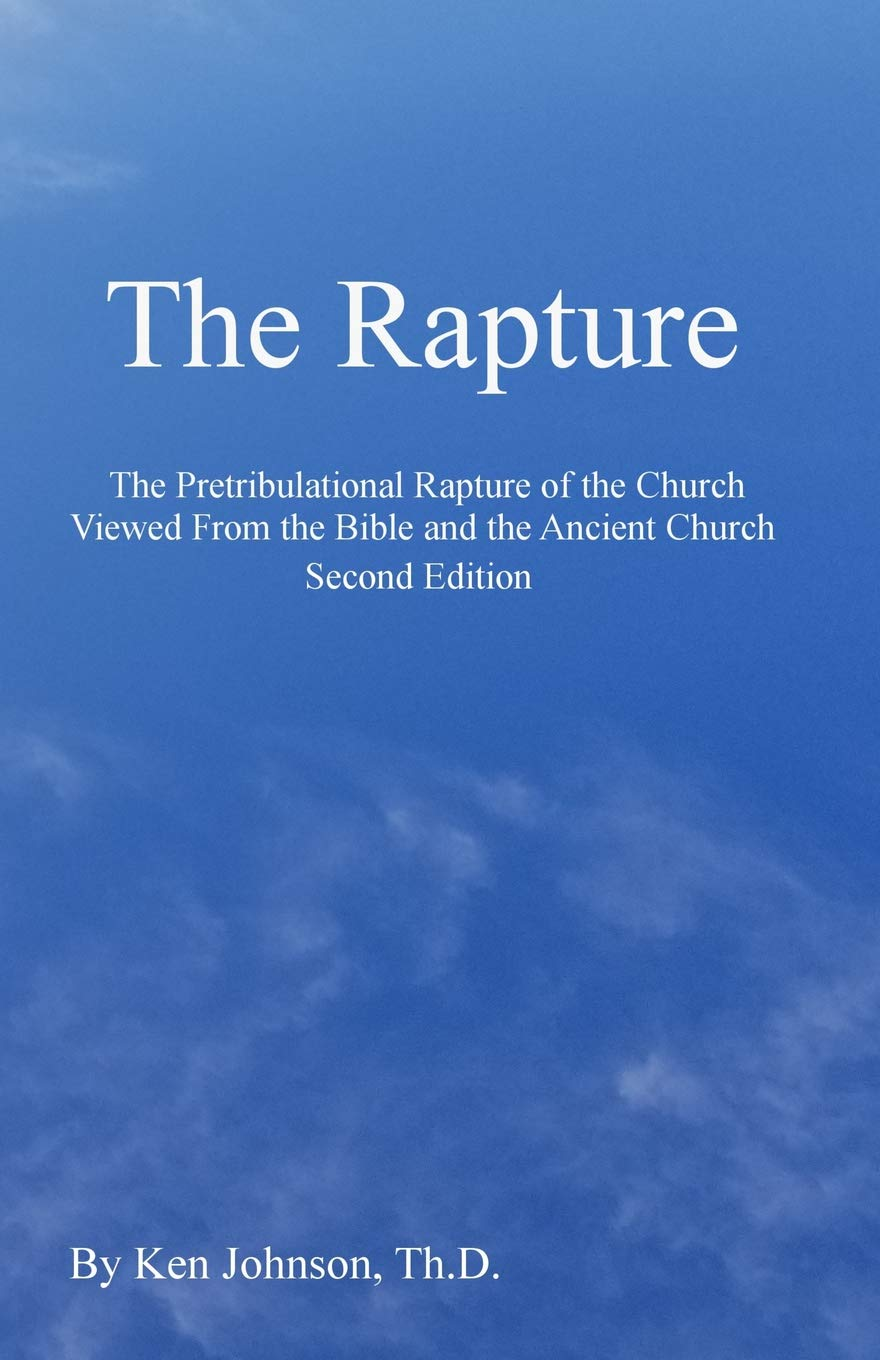 The Rapture: The Pretribulational Rapture Viewed From the