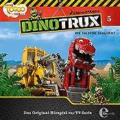 Die falsche Schlucht (Dinotrux 5) | Thomas Karallus