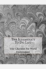 The Illuminati To Do List Paperback