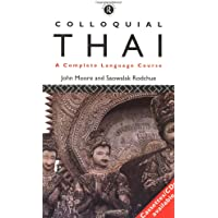 Colloquial Thai: A Complete Language Course (Colloquial Series)
