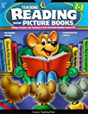 Teaching Reading Using Picture Books, Grades 2-3 : Linking Literature and Learning to Teach Essential Reading Components, Geiser, Traci Ferguson, 1591981328
