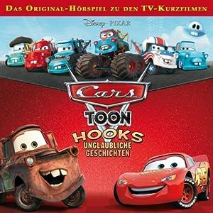 Cars Toons: Hooks unglaubliche Geschichten Hörspiel