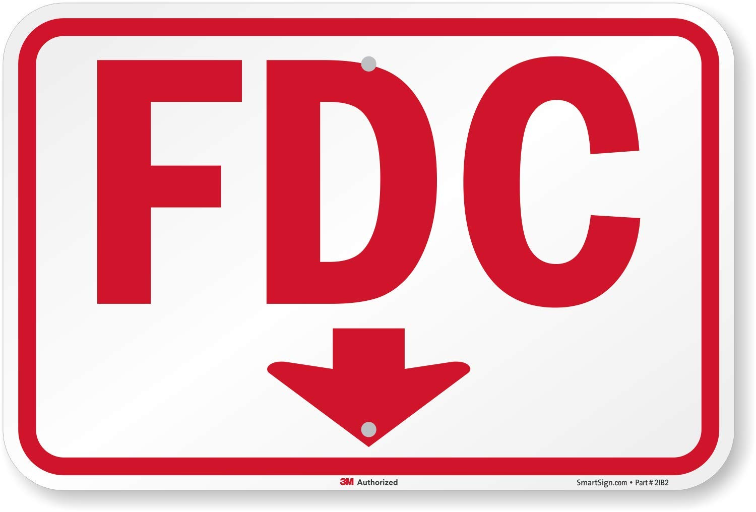 ''FDC'' Sign With Down Arrow By SmartSign | 12'' x 18'' 3M Engineer Grade Reflective Aluminum