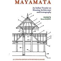 Mayamata:: An Indian Treatise on Housing Architecture