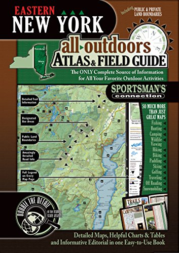 Eastern New York All-Outdoors Atlas & Field Guide