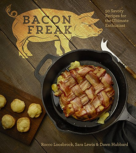 - Bacon Freak: 50 Savory Recipes for the Ultimate Enthusiast