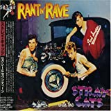Rant N Rave With the Stray Cats