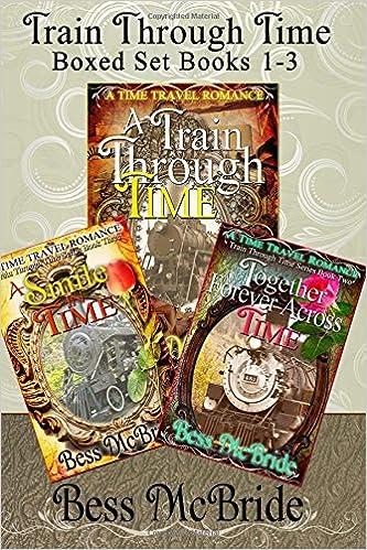 858503cb404 Amazon.fr - Train Through Time Boxed Set Books 1-3 - Bess McBride - Livres