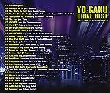 YO-GAKU DRIVE BEST -MEGA LOW BASS PARTY HITS TOP 30-