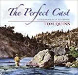 The Perfect Cast, Tom Quinn, 0811710572