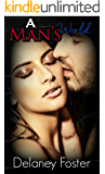 A Man's World: A Woman's Touch 2