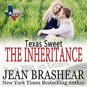 Texas Sweet: The Inheritance Audiobook