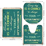 3 Piece Bathroom Mat Set,Lifestyle,Every Day is a Chance to Change Your Opportunities Quote Retro Poster Print,Jade Green Tan,Bath Mat,Bathroom Carpet Rug,Non-Slip