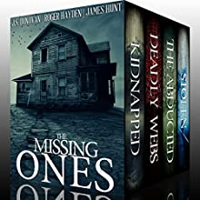 Missing Ones Super Box Set: A Collection of Riveting Kidnapping Mysteries Audiobook by J. S. Donovan, Roger Hayden, James Hunt Narrated by Tia Rider Sorenson, Gwendolyn Druyor, Ramona Master