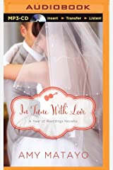 In Tune with Love: An April Wedding Story (A Year of Weddings Novella)
