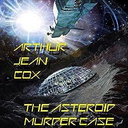 The Asteroid Murder Case