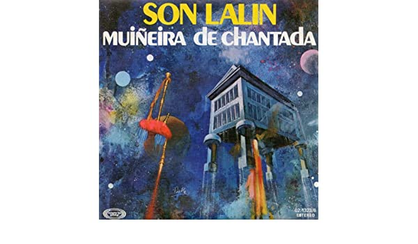 Muiñeira De Chantada (Versión Maxi) de Son Lalín en Amazon ...