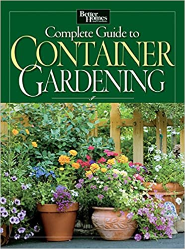 Complete Guide to Container Gardening Better Homes and Gardens
