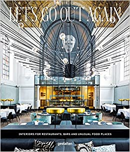 Amazon.com: Let\'s Go Out Again: Interiors for Restaurants, Bars and ...