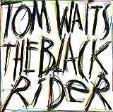 : The Black Rider (1993 Studio Cast)