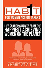 1 Habit for Women Action Takers: 100 Habits From the World's Happiest Achievers Hardcover