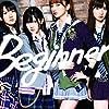 Beginner(Type-B)(イベント参加券入り 初回完全限定生産盤)(DVD付)