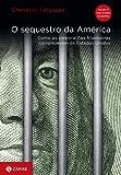 capa de O Sequestro Da América