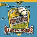 Barnstormers: Game 3 Audiobook by Loren Long, Phil Bildner Narrated by Josh Hamilton