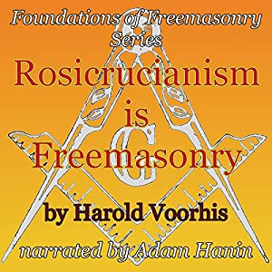 Rosicrucianism is Freemasonry Audiobook